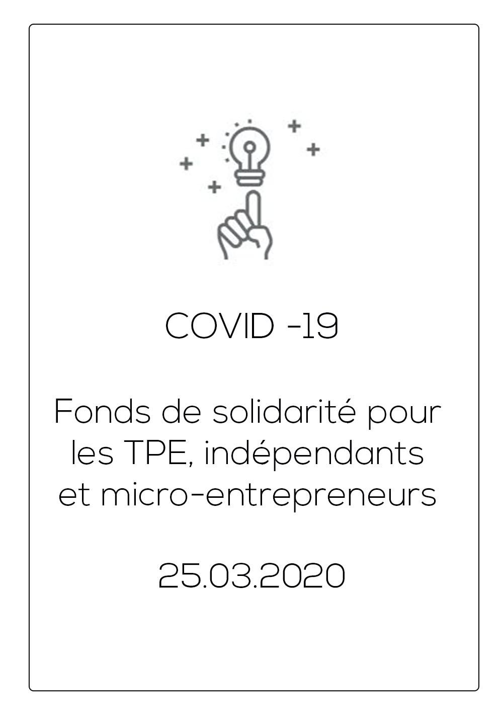 Fonds de solidarité pour les TPE, indépendants et micro-entrepreneurs